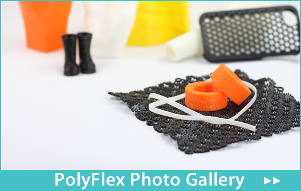 PolyFlex TPU95 Photo Gallery