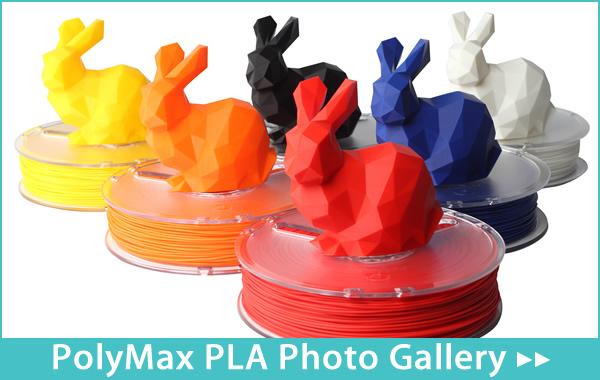 PolyMax PLA Photo Gallery