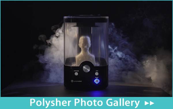 Polysher Photo Gallery